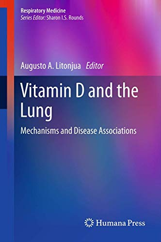 Vitamin D and the Lung: Mechanisms and Disease Associations (Respiratory Medicine)