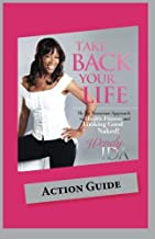Take Back Your Life Action Guide