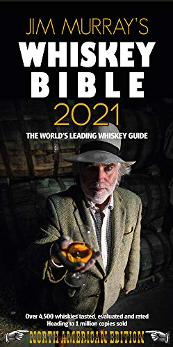 Jim Murray's Whiskey Bible 2021: North American Edition