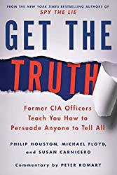 When liars will not tell you the truth, there are a few things you can do to get closer to it. Former CIA agents describe some powerful and  peaceful techniques for doing so.