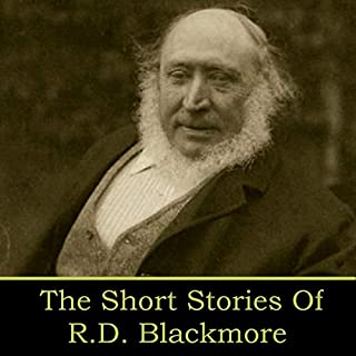 RD Blackmore - The Short Stories audiobook cover art