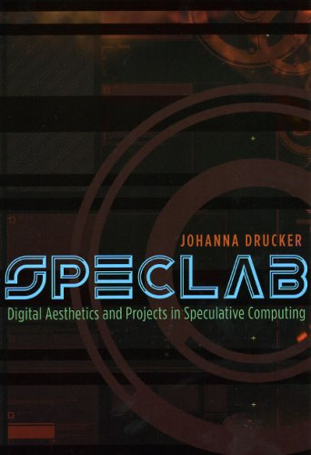 SpecLab: Digital Aesthetics and Projects in Speculative Computing