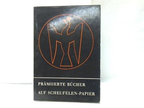 auf Scheufelen - Papier. Neunzehn Bücher des Jahres 1961