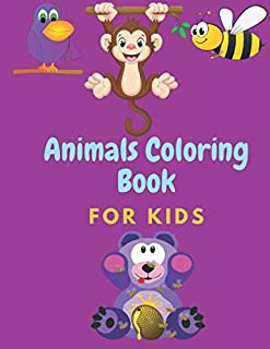 "Animals Coloring Book For Kids: Coloring Book For Childrens 100 Pages (8,5"" x 11"")"