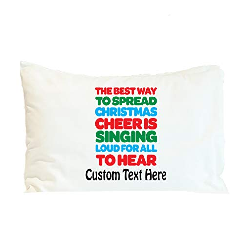Style In Print Custom Pillow Case Best Way Spread Christmas Xmas Singing Loud Holidays and Occasions Polyester Home Decor Bed Pillow Covers Personalized Text Here 30x20 Inches