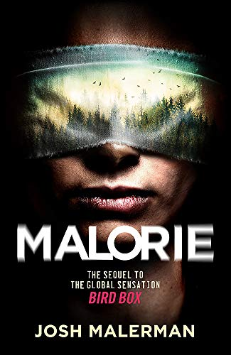 Malorie: The much-anticipated Bird Box sequel (Bird Box 2)