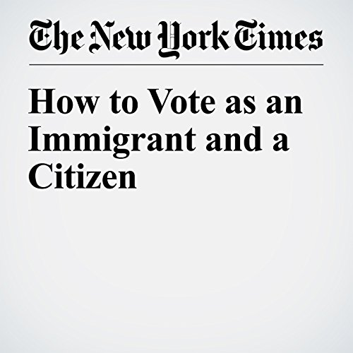 How to Vote as an Immigrant and a Citizen audiobook cover art