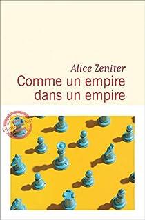 Comme un empire dans un empire par Zeniter