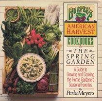 Spring Garden (Burpee's American Harvest Cookbooks) 0671633627 Book Cover