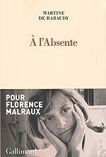 À l'Absente de Martine de Rabaudy