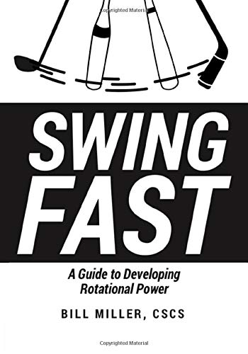 SWING FAST: A Guide To Developing Rotational Power