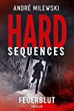 Hard-Sequences – Feuerblut: Thriller