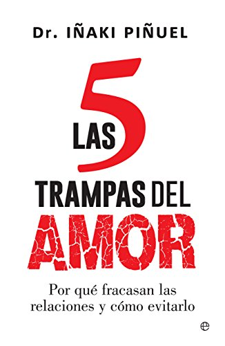 Las 5 trampas del amor (Psicología y salud) (Spanish Edition)