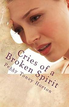Cries of a Broken Spirit
