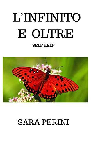 L'INFINITO E OLTRE (Italian Edition)