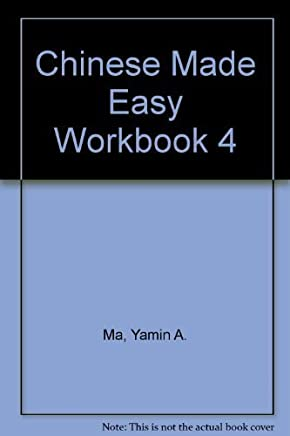 Chinese Made Easy: Workbook 4 (Chinese Edition) by Yamin Ma (2004-01-25)