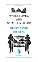 Great Ideas Where I Lived and What I Lived For (Penguin Great Ideas)