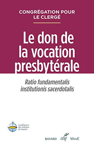 Le don de la vocation presbytérale