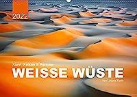 Sand, Felsen und Packeis. Weisse Wueste (Wandkalender 2022 DIN A2 quer): Geniessen sie die warmen, farbenfrohen Landschaften, die mit ihrer Ruhe und Einsamkeit zur Entspannung einladen. (Monatskalender, 14 Seiten )