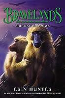 Bravelands #4: Shifting Shadows (Bravelands, 4)