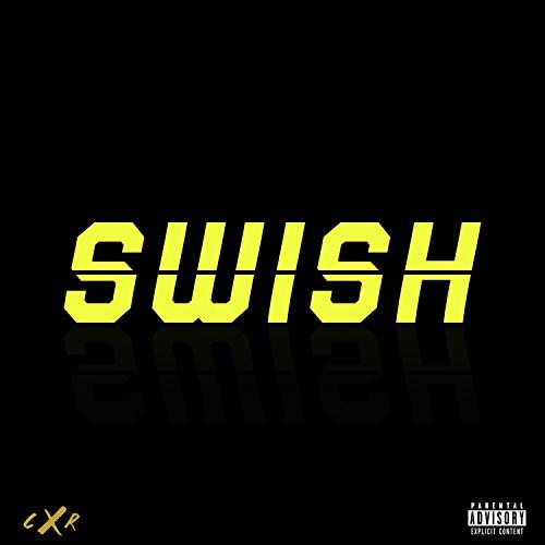 SWISH [Clean]