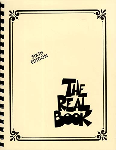 The Real Book Volume I C Edition Fake Book: Volume I Sixth Edition (C Instruments): 01 (Real Books (Hal Leonard))