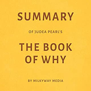 Summary of Judea Pearl's The Book of Why by Milkyway Media audiobook cover art
