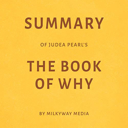 Summary of Judea Pearl's The Book of Why by Milkyway Media Titelbild