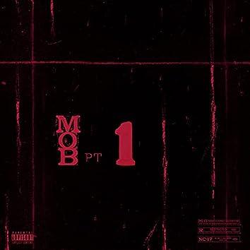 Mob, Pt. 1