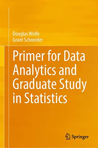 Primer for Data Analytics and Graduate Study in Statistics