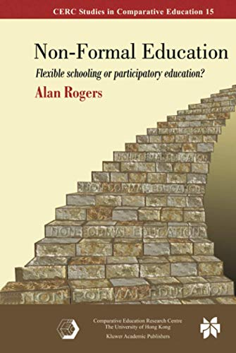 Compare Textbook Prices for Non-Formal Education CERC Studies in Comparative Education 15 2005 Edition ISBN 9780387246369 by Rogers