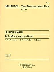 Lili Boulanger: Trois Morceaux Pour Piano - Partitions