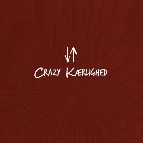 Crazy Kærlighed: Overvældet af en uendelig Gud Titelbild