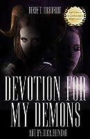 Devotion for My Demons