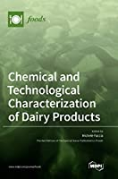Chemical and Technological Characterization of Dairy Products