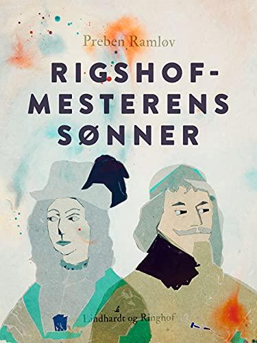 Rigshofmesterens sønner (Danish Edition)