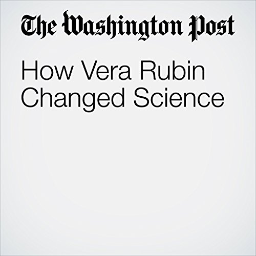 How Vera Rubin Changed Science audiobook cover art
