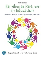 Families as Partners in Education: Families and Schools Working Together