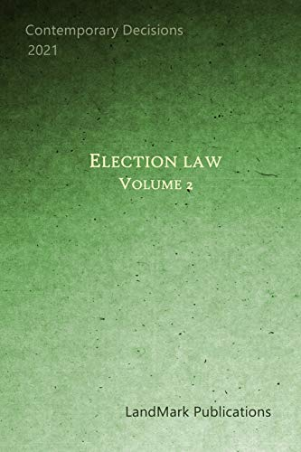 Compare Textbook Prices for Election Law: Volume 2  ISBN 9798558896312 by Publications, LandMark