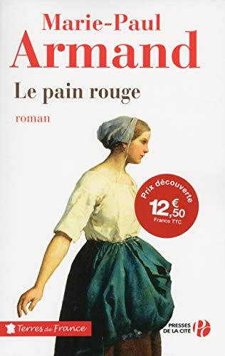 Le pain rouge (TF) (Terres de France)