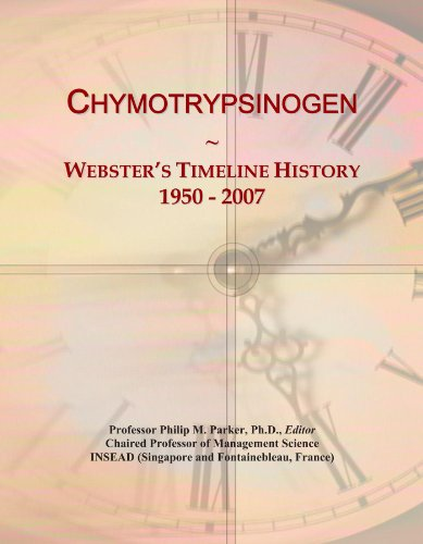 Chymotrypsinogen: Webster's Timeline History, 1950 - 2007