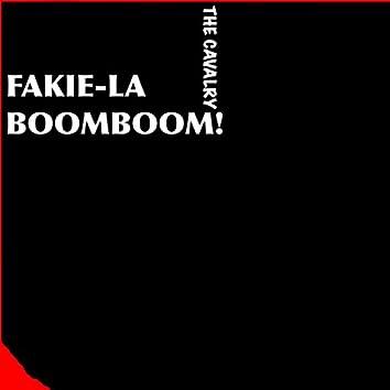 Fakie-La BoomBoom!
