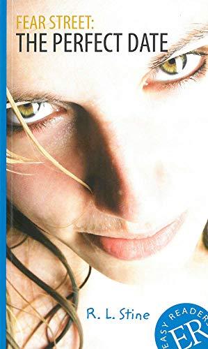 Fear Street: The Perfect Date: Englische Lektüre für das 3.und 4. Lernjahr (Easy Readers (Englisch))