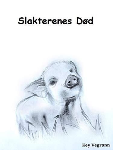 Slakterenes Død (Norwegian Bokmal Edition)