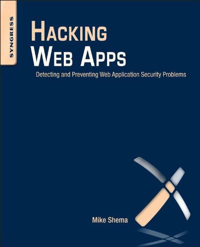 Hacking Web Apps: Detecting and Preventing Web Application Security Problems (English...