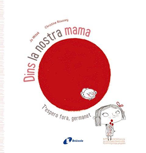 Dins la nostra mama (Catalá - A PARTIR DE 3 ANYS - ÀLBUMS - Altres àlbums)
