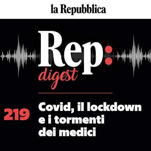 Couverture de Covid, il lockdown e i tormenti dei medici