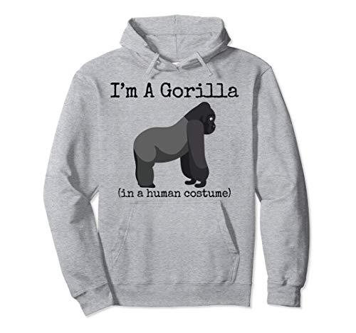 Gorilla Kostüm I'm a Gorilla in a Human Kostüm Lustig Pullover Hoodie