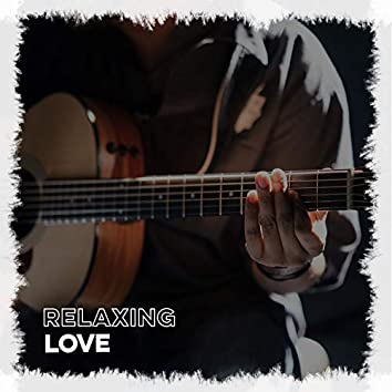 2020 Relaxing Love