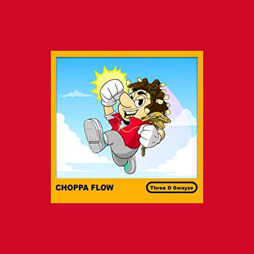 Choppa Flow [Explicit]